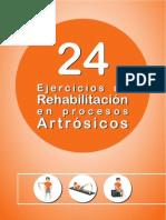 24 Ejercicios de Rehabilitación en procesos Artrósicos