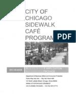 CITY OF CHICAGO SIDEWALK CAFÉ PROGRAM
