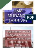 UMA MUDANÇA TERRÍVEL