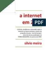 2008-01 - PEW INTERNET - Silvio Meira