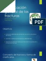 Clasificacion General de Las Fracturas