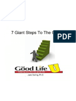 7 Giant Steps To The Good Life