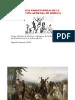 Abolicion de la esclavitud negra en América