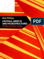 Phillips, Crystals, Defects and Microstructures (CUP, 2004)(ISBN 0521790050)