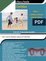 Um novo tempo para a família - Lição 3 - A família diante da perda de valores