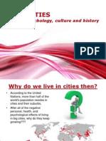 Big Cities Culture History Psychology