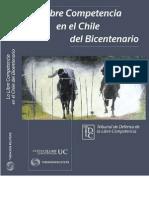 La Libre Competencia en El Chile Del Bicentenario