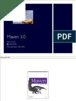 Jason's Maven 3 Presentation