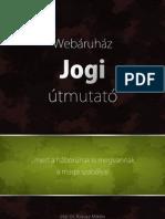 Webáruhaz Jogi Útmutató
