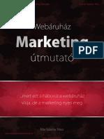 Webáruhaz Marketing Útmutató