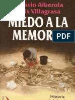 """Miedo a la Memoria - Historia de la ley de """"reconciliación y concordia"""" -Octavio Alberola - Felix Vilagrasa"""