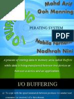 I/O Buffering Operating System