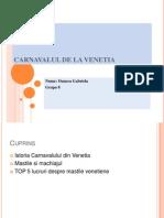 CARNAVALUL de La Venetia -Oancea Gabriela