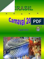 Carnaval Brazil 2008