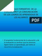El  enfoque formativo  de la evaluación y la