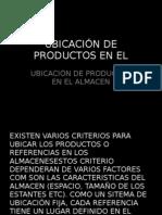 UBICACIÓN DE PRODUCTOS EN EL ALMACEN