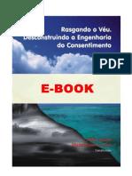 RASGANDO O VÉU - DESCONSTRUINDO A ENGENHARIA DO CONSENTIMENTO