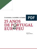 Augusto Mateus Et Al (Coord) [Ffms] 2013_a Economia, A Sociedade e Os Fundos Estruturais - 25 Anos de Portugal Europeu