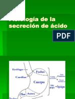 Fisiología de la secreción de ácido CLASE 12abr2013