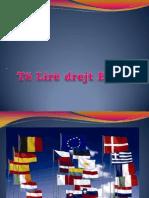 Te Lire Drejt Evropes