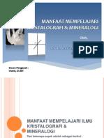 Manfaat Mempelajari Kristalografi & Mineralogi