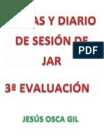 DIARIO DE SESIONES  JAR 3ª Evaluación