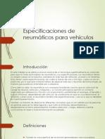 Especificaciones de neumáticos para vehículos
