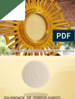 20130530 - Solenidade de Corpus Christi - Apresentação.pdf