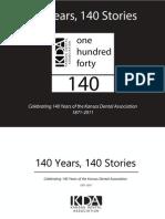 140 Years, 140 Stories - Celebrating 140 Years of the Kansas Dental Association 1871-2011