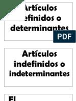 Artículos  definidos o determinantes