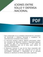 Relaciones Entre Desarrollo y Defensa Nacional