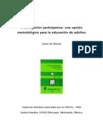 Anton de Shutter; Investigacion Participativa; Una Opcion Metodologica Para La Educacion de Adultos