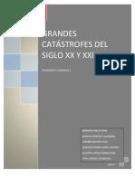GRANDES CATÁSTROFES DEL SIGLO XX Y XXl