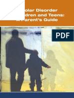 Bipolar Disorder in Children and Teens a Parent's Guide