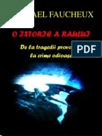 O Istorie a Raului