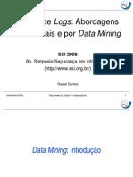 Análise de Logs, Abordagens Tradicionais e por Data Mining
