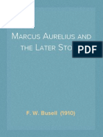 Marcus Aurelius and the Later Stoics - F. W. Busell 1910
