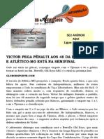 VICTOR PEGA PÊNALTI AOS 48 DA ETAPA FINAL, E ATLÉTICO-MG ESTÁ NA SEMIFINAL