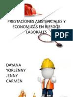Prestaciones Asistenciales y Economicas en Riesgos Yorleny