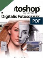 Scott Kelby-Photoshop Digitalis Fotosoknak (Uj Verzio)
