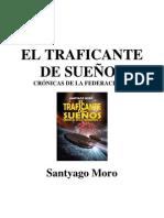 EL TRAFICANTE DE SUEÑOS- Cronicas de la Federacion 1.pdf
