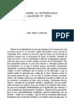 YANGUAS J.M. - Notas sobre la Antropología de Gaudium et Spes. VI Simposio Internacional de Teología de la Universidad de Navarra - Servicio de Publicaciones de la Universidad de Navarra, 1985, pp. 253-261.