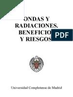 Ondas y Radiaciones. Beneficios y Riesgos
