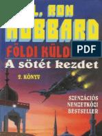 L. Ron Hubbard - Földi küldetés II. - A sötét kezdet