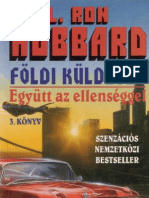 L. Ron Hubbard - Földi küldetés III. - Együtt az ellenséggel