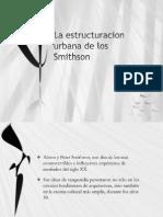 La Estructuracion Urbana de Los Smithson