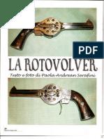 Roto Revolver