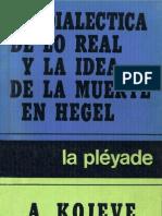 Kojeve, A. La Dialectica de Lo Real y La Idea de Muerte en Hegel
