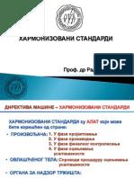 6. Tehnicko Zakonodavstvo - Sesto Predavanje - Harmonizovani Standardi