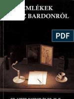 112333800-Emlekek-Franz-Bardonrol-Dr-Lumir-Bardon-es-Dr-Milan-Kumar.pdf